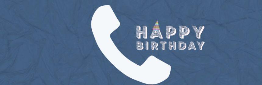 Ruft man am Geburtstag zurück?