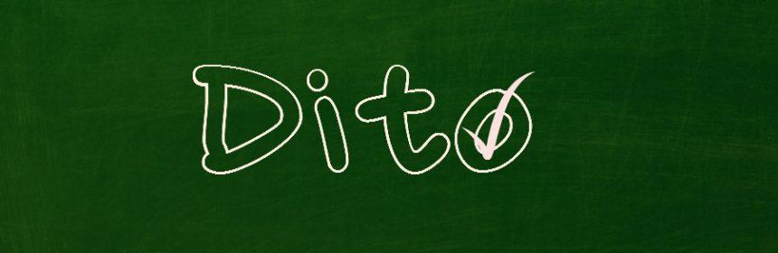was heißt dito?