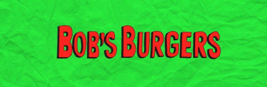 Wo spielt Bob's Burgers?