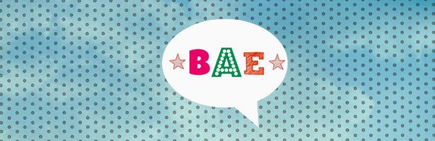 Was bedeutet Bae?