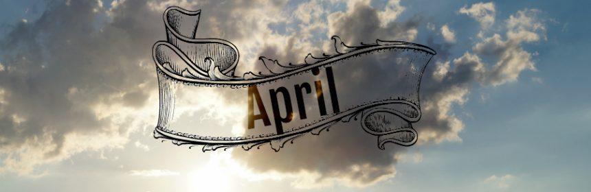 Warum macht der April was er will?