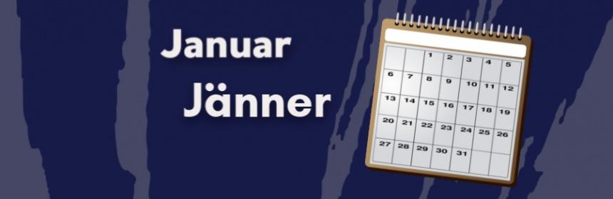 Warum Jänner statt Januar?